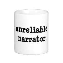 unreliable_narrator_mug-rf48f9f9d79c54c84b2f6488ba645ce8b_x7jg5_8byvr_216[1]